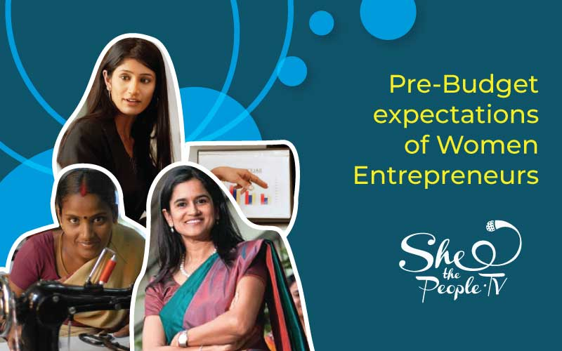 Women Business Owners Reveal Their Expectation From Budget2020